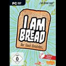 I am Bread: Der Toast-Simulator  PC